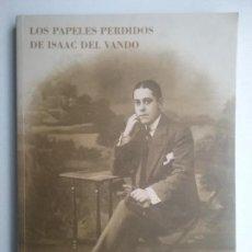 Libros de segunda mano: ISAAC DEL VANDO LIBRO LOS PAPELES PERDIDOS POESÍA ULTRAISMO VANGUARDIA. Lote 120425355