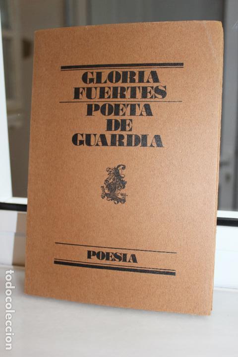 POETA DE GUARDIA, GLORIA FUERTES. POESIA. EL BARDO 1979 (Libros de Segunda Mano (posteriores a 1936) - Literatura - Poesía)