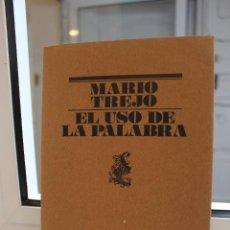 Libros de segunda mano: EL USO DE LA PALABRA, MARIO TREJO. POESIA. LUMEN 1979 1ª EDICION. Lote 120680639
