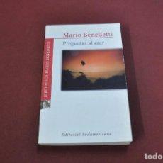 Libros de segunda mano: PREGUNTAS AL AZAR - MARIO BENEDETTI - EDITORIAL SUDAMERICANA - PSB. Lote 121453751