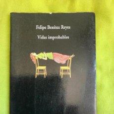 Libros de segunda mano: VIDAS IMPROBABLES. FELIPE BENÍTEZ REYES. VISOR POESÍA. 1996. Lote 121772151
