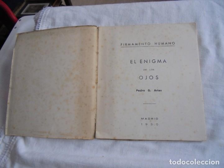 Libros de segunda mano: FIRMAMENTO HUMANO (POEMAS)PEDRO G.ARIAS.PROLOGO DE CONCHA ESPINA MADRID 1950.FIRMADO Y DEDICADO POR - Foto 2 - 121788627
