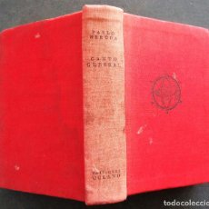 Libros de segunda mano: 'CANTO GENERAL' PABLO NERUDA. 2ª EDICION 1952. DEDICATORIA AUTOGRAFA A PURA VAZQUEZ. OURENSE. Lote 121858175