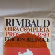 Libros de segunda mano: OBRA COMPLETA, PROSA Y VERSO. ARTHUR RIMBAUD.. Lote 121912850