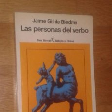 Libros de segunda mano: JAIME GIL DE BIEDMA - LAS PERSONAS DEL VERBO - SEIX BARRAL, 1988. Lote 121975314