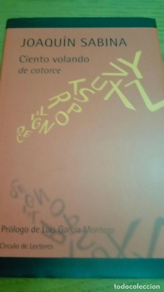 JOAQUÍN SABINA CIENTO VOLANDO DE CATORCE LIBRO CD (Libros de Segunda Mano (posteriores a 1936) - Literatura - Poesía)