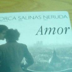 Libros de segunda mano: FEDERICO GARCÍA LORCA, PEDRO SALINAS, PABLO NERUDA AMOR NUEVO ILUSTRADO, WILLY RONIS. Lote 122237419