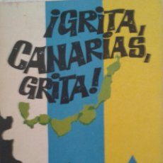 Libros de segunda mano: ¡GRITA, CANARIAS, GRITA! FERNANDO PÉREZ MARTIN - POESÍA COMBATIVA CANARIA - PRIMERA EDICIÓN 1979. Lote 122542923