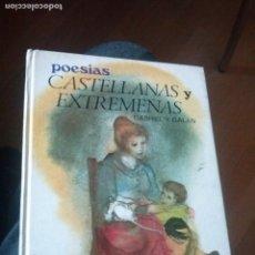 Libros de segunda mano: GABRIEL Y GALÁN POESÍAS CASTELLANAS Y EXTREMEÑAS, ED.SUSAETA 1979 . Lote 122597379