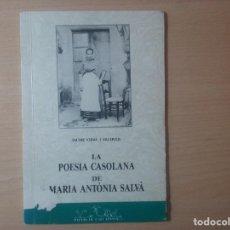 Libros de segunda mano: LA POESIA CASOLANA. MARIA ANTONIA SALVA. Lote 122702003