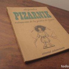 Libros de segunda mano: EXTRACCIÓN DE LA PIEDRA DE LOCURA. ALEJANDRA PIZARNIK. SUDAMERICANA 1968. Lote 122728395