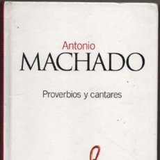 Libros de segunda mano - PROVERBIOS Y CANTARES - ANTONIO MACHADO * - 122889075
