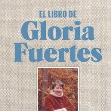 Libros de segunda mano: EL LIBRO DE GLORIA FUERTES. - FUERTES, GLORIA.. Lote 123089568