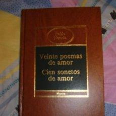Libros de segunda mano: 20 POEMAS DE AMOR Y CIEN SONETOS DE AMOR, PABLO NERUDA 20 POEMAS DE AMOR Y CIEN SONETOS DE AMOR, PA. Lote 124275567