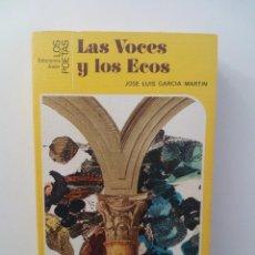 Gebrauchte Bücher - LAS VOCES Y LOS ECOS - JOSÉ LUIS GARCÍA MARTÍN - 124393511
