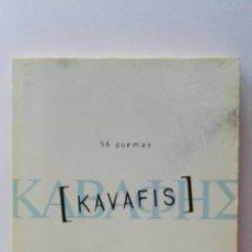 Libros de segunda mano: 56 POEMAS KAVAFIS. Lote 124428414