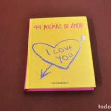 Libros de segunda mano: 99 POEMAS DE AMOR - DEBOLSILLO - PS3. Lote 124496559