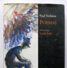 Libros de segunda mano: POEMAS. PAUL VERLAINE. NÓRDICA LIBROS 2008. ILUSTRADO. 175 PAGS. TAPAS DURAS CON SOBRECUBIERTA.. Lote 125915531
