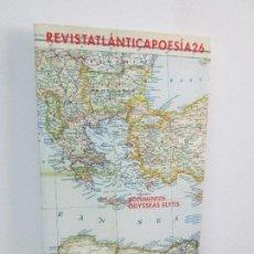 Libros de segunda mano: REVISTA ATLANTICA POESIA 26. DOCUMENTOS ODYSSEAS ELYTIS, 2003. HORACIO COSTA. JUAN VICENTE PIQUERAS. Lote 125978971