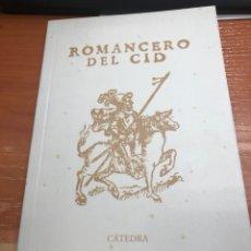 Libros de segunda mano: ROMANCERO DEL CID . CÁTEDRA.1 EDICIÓN 2007. Lote 126007956