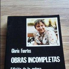 Libros de segunda mano: OBRAS INCOMPLETAS DE GLORIA FUERTES 1983. EDITORIAL CÁTEDRA. Lote 126136479