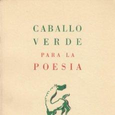 Libros de segunda mano: CABALLO VERDE PARA LA POESÍA (EDICIÓN FACSIMILAR). NÚMEROS 1-4. LIECHTENSTEIN, 1974. . Lote 126166403