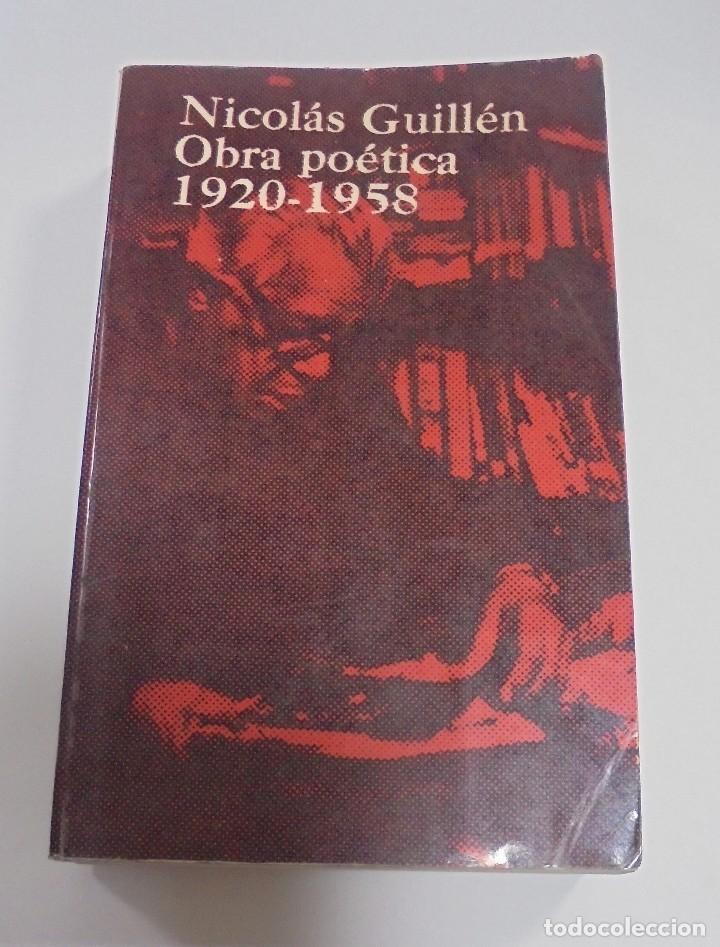NICOLAS GUILLEN. OBRA POETICA. 1920 - 1958. DEDICATORIA. 2º EDICION. BOLSILIBROS UNION. 558 PAG. VER (Libros de Segunda Mano (posteriores a 1936) - Literatura - Poesía)