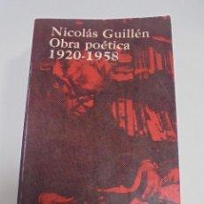 Libros de segunda mano: NICOLAS GUILLEN. OBRA POETICA. 1920 - 1958. DEDICATORIA. 2º EDICION. BOLSILIBROS UNION. 558 PAG. VER. Lote 126234451