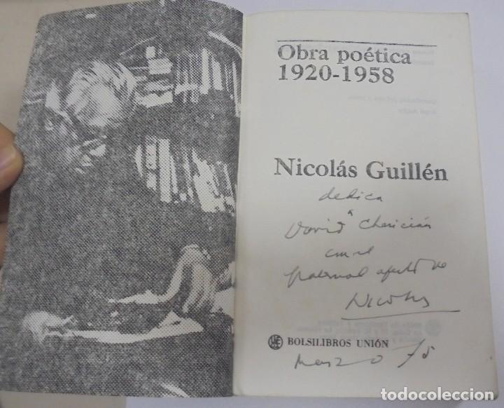 Libros de segunda mano: NICOLAS GUILLEN. OBRA POETICA. 1920 - 1958. DEDICATORIA. 2º EDICION. BOLSILIBROS UNION. 558 PAG. VER - Foto 2 - 126234451
