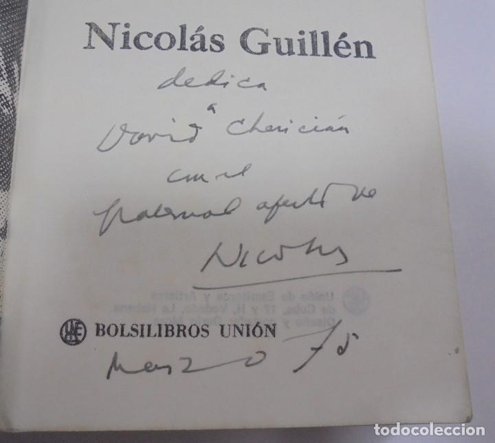 Libros de segunda mano: NICOLAS GUILLEN. OBRA POETICA. 1920 - 1958. DEDICATORIA. 2º EDICION. BOLSILIBROS UNION. 558 PAG. VER - Foto 3 - 126234451