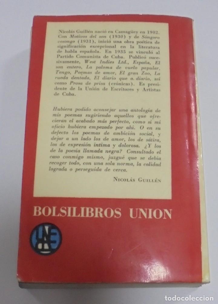 Libros de segunda mano: NICOLAS GUILLEN. OBRA POETICA. 1920 - 1958. DEDICATORIA. 2º EDICION. BOLSILIBROS UNION. 558 PAG. VER - Foto 10 - 126234451