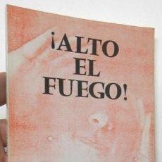 Libros de segunda mano: ¡ALTO EL FUEGO! - EDUARDO MAZO. Lote 126237823