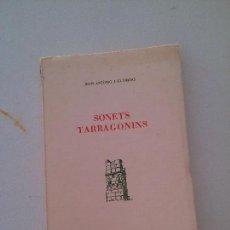 Libros de segunda mano: SONETS TARRAGONINS. JOAN ANTONIO I GUARDIAS. Lote 126890823