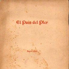 Libros de segunda mano: JOAQUIM RUYRA : EL PAÍS DEL PLER (ILUSTRACIÓ CATALANA, C. 1906) EN CATALÁN. Lote 126923879