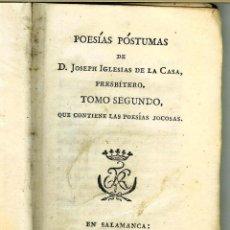Libros de segunda mano: POESIAS POSTUMAS JOSEF IGLESIAS DE LA CASA TOMO II. Lote 127675299