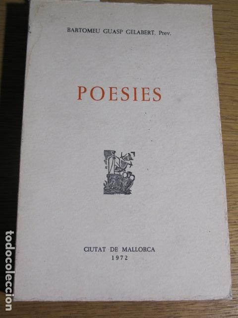 POESIES. BARTOMEU GUASP GELABERT PREV., CIUTAT DE MALLORCA, 1972 (Libros de Segunda Mano (posteriores a 1936) - Literatura - Poesía)