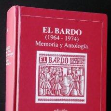 Libros de segunda mano: EL BARDO (1964-1974) MEMORIA Y ANTOLOGÍA. JOSÉ BATLLÓ.. Lote 127919223