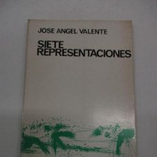 Libros de segunda mano: SIETE REPRESENTACIONES. - VALENTE, JOSE ÁNGEL. 1967. PRIMERA EDICIÓN.. Lote 123255276
