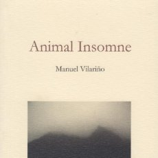Libros de segunda mano: ANIMAL INSOMNE. MANUEL VILARIÑO. PREMIO NACIONAL DE FOTOGRAFÍA 2007. (2017). Lote 234929270
