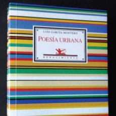 Libros de segunda mano: POESÍA URBANA. LUIS GARCÍA MONTERO.. Lote 128321023