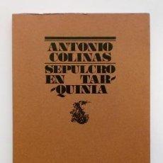 Libros de segunda mano: SEPULCRO EN TARQUINIA.- ANTONIO COLINAS (1976). Lote 128474647