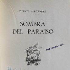 Libros de segunda mano: SOMBRA DEL PARAÍSO. - ALEIXANDRE, VICENTE. - MADRID, 1944.. Lote 115787867