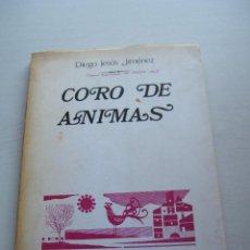 Libros de segunda mano: CORO DE ÁNIMAS - DIEGO JESÚS JIMÉNEZ - EDITORIAL BIBLIOTECA NUEVA - MADRID (1968). Lote 128550123