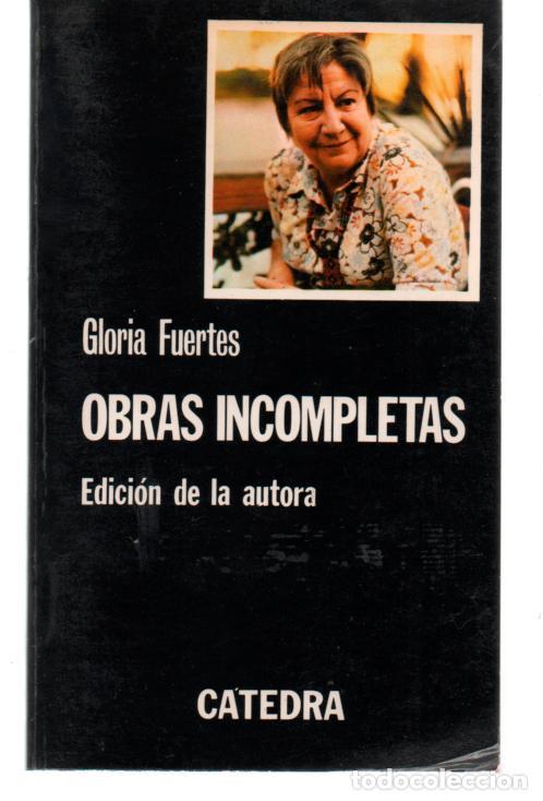 gloria fuertes. obras incompletas. edicion de l - Comprar Libros de poesía  en todocoleccion - 128695247