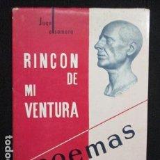 Libros de segunda mano: RINCON DE MI VENTURA. - ALSAMORA, JUAN. POEMAS 1964. Lote 128696035