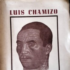 Libros de segunda mano: LUIS CHAMIZO. OBRAS COMPLETAS. BADAJOZ. 1963. DIBUJO VICTORIO MACHO. Lote 128808383