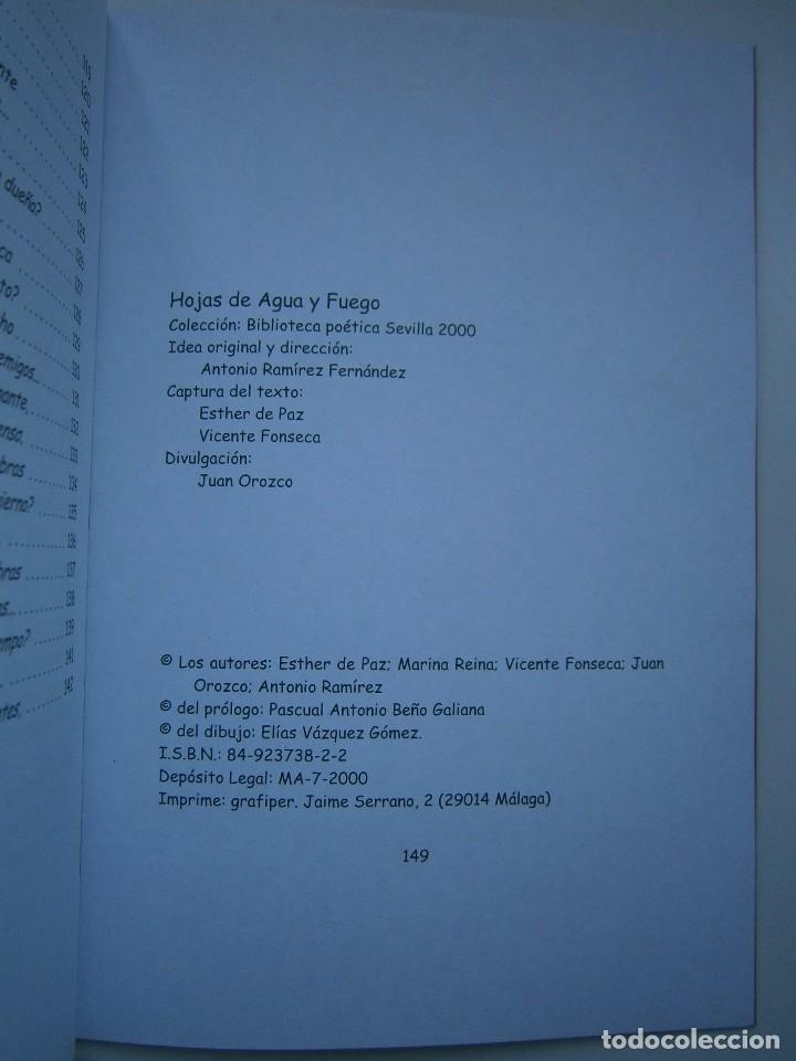 Libros de segunda mano: HOJAS DE AGUA Y FUEGO Biblioteca poetica Sevilla 2000 Esther de Paz Vicente Fonseca Juan Orozco - Foto 12 - 128884627