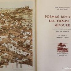 Libros de segunda mano: POEMAS REVIVIDOS DEL TIEMPO DE MOGUER. - JIMÉNEZ, JUAN RAMÓN. - BARCELONA, 1963.. Lote 117516587