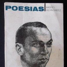Libros de segunda mano: POESÍAS. MIGUEL HERNÁNDEZ.. Lote 129425479