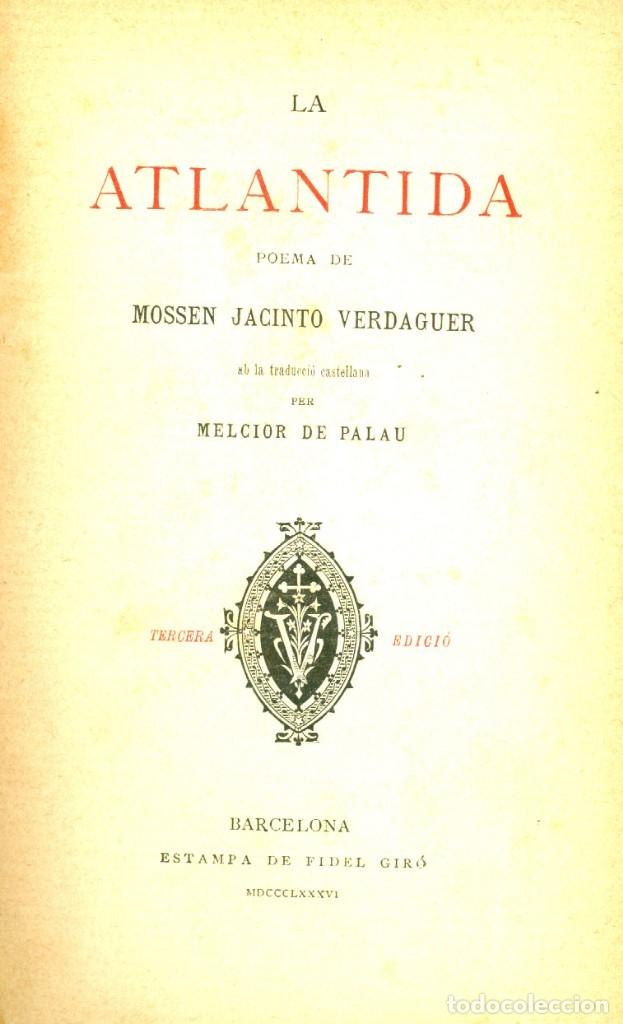 LA ATLANTIDA - 1886 - 1ª EDICIÓN EN CATALÁN Y CASTELLANO (Libros de Segunda Mano (posteriores a 1936) - Literatura - Poesía)